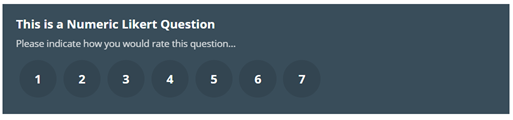 Image shows the finished view of a Numeric Likert Box, with the scale of one to seven. The Image text reads: This is a Numeric Likert Question. Please indicate how you would rate this question.