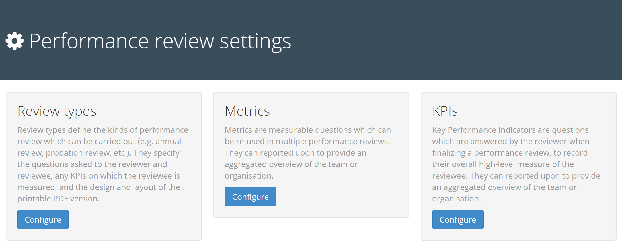 Screenshot of the three different options on the Review Settings page: Review Type, Metrics, and KPIs.